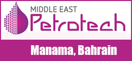 PETROTECH MIDDLE EAST 2018 - Middle East Refining and Petrochemicals Conference and Exhibition