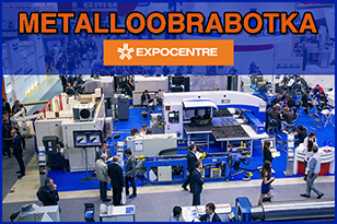 Metalloobrabotka - Metalworking Exhibition in Moscow Features 25+ Events