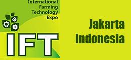 IFT 2019 INTERNATIONAL FARMING TECHNOLOGY EXPO (Jakarta, Indonesia